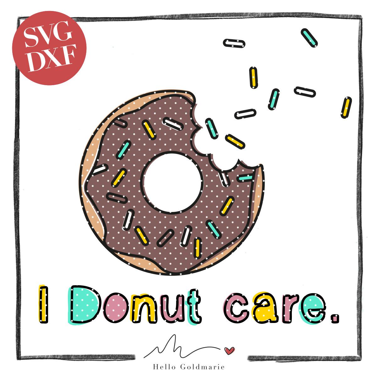Hello Goldmarie Plotterdatei - I Donut care