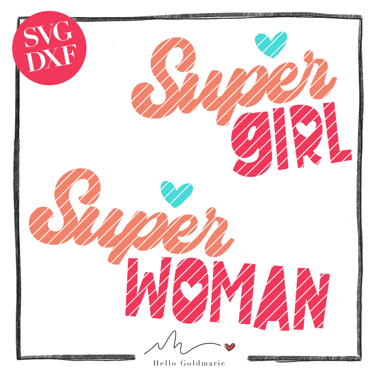 Hello Goldmarie Plotterdatei - Super Woman