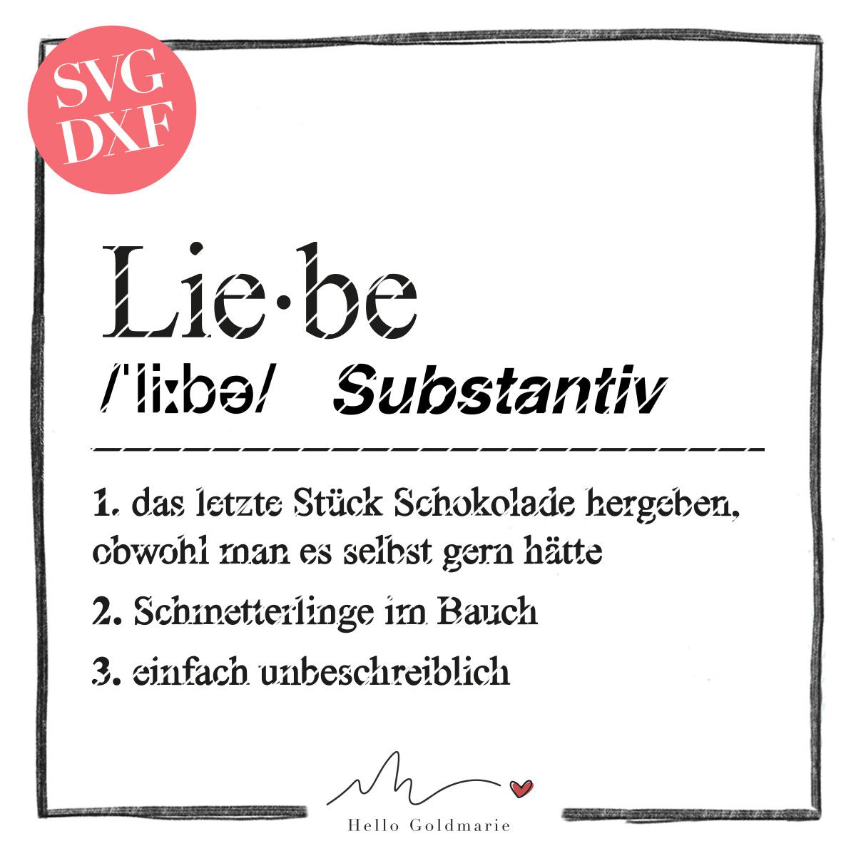 HELLO GOLDMARIE Plotterdateien - Definition Liebe