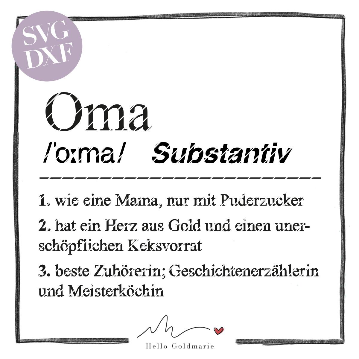 HELLO GOLDMARIE Plotterdateien - Definition Oma