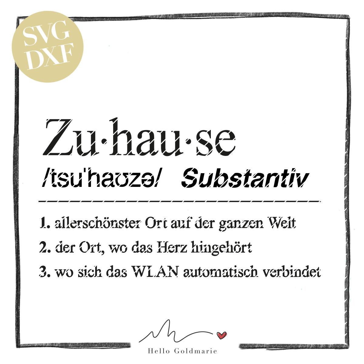 HELLO GOLDMARIE Plotterdateien - Definition Zuhause